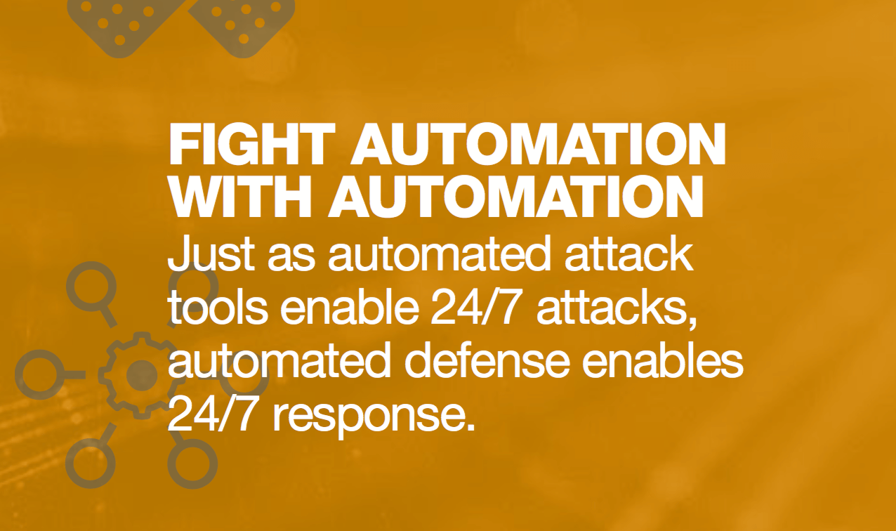 Fight automation with automation