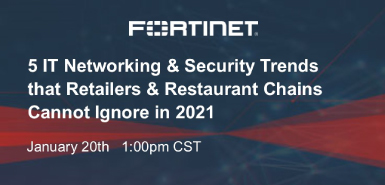 5 IT Networking & Security Trends that Retailers & Restaurant Chains Cannot Ignore in 2021