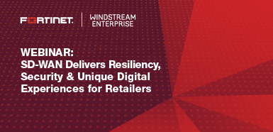 SD-WAN Delivers Resiliency, Security & Unique Digital Experiences for Retailers